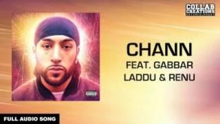 CHANN feat GABBAR LADDU & RENU