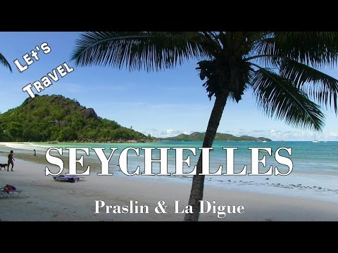 Let's Travel: Seychelles - Praslin & La Digue [Deutsch] [Eng