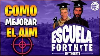 FORTNITE école #1 I 🎯 How to Improve Aim or AIM à FORTNITE 🎯 THOERTS