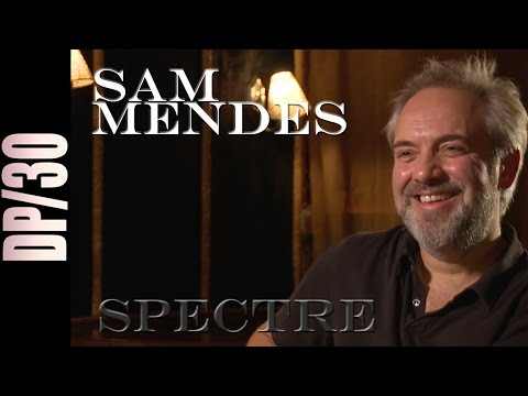 DP/30: SPECTRE, Sam Mendes