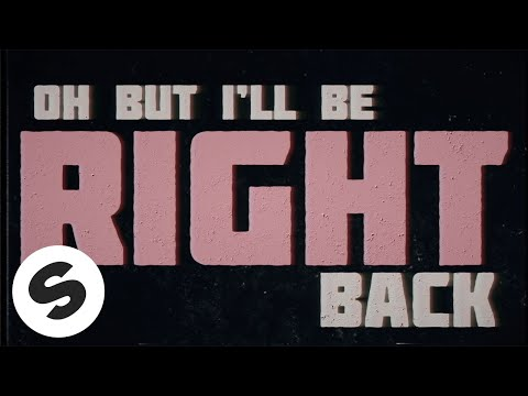 Nause – Be Right Back (ft. WILHELM)