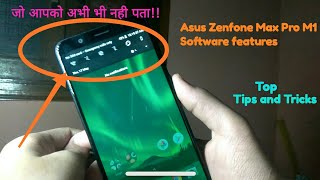 Asus Zenfone Max Pro M1 Top software Features (TIPS N TRICKS)जो आपको अभी भी नही पता
