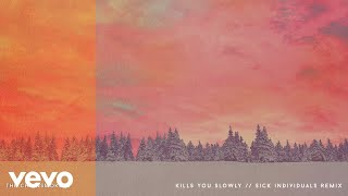 The Chainsmokers Kills You Slowly Sick Individuals Remix Official Audio