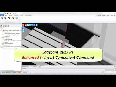 Inserting Components | Edgecam 2017R1