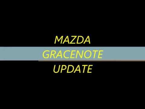MAZDA CONNECT GRACENOTE UPDATE