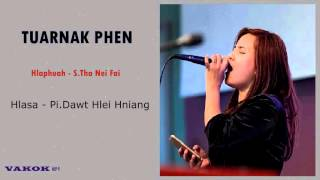 Dawt Hlei Hniang || Tuarnak Phen Pathian Hla Thar 2016 with lyric
