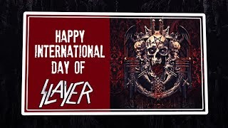 International Day of SLAYER (6-6-18)