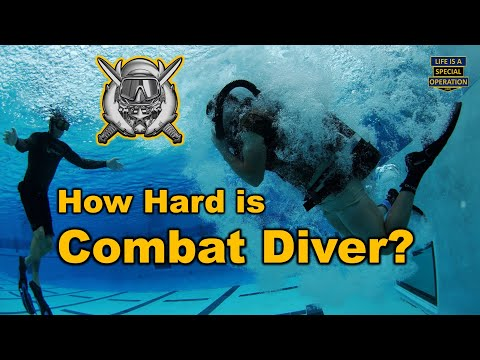 How Hard Is The Special Forces Combat Diver Qualification Course (CDQC) - SCUBA School?