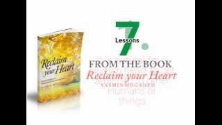 Akram 7 Lessons from the book Reclaim your Heart by Jamilah Yusuf