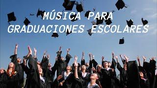 Musica de fondo para graduacion