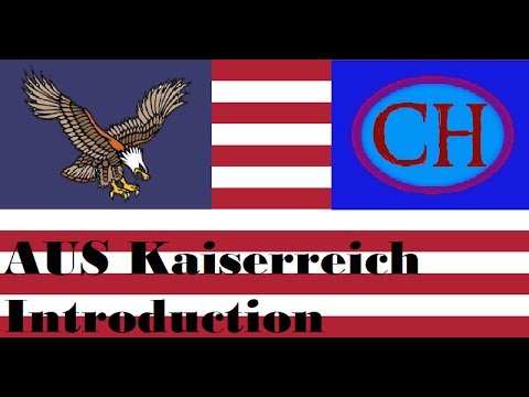 Introduction To The AUS In Kaiserrreich