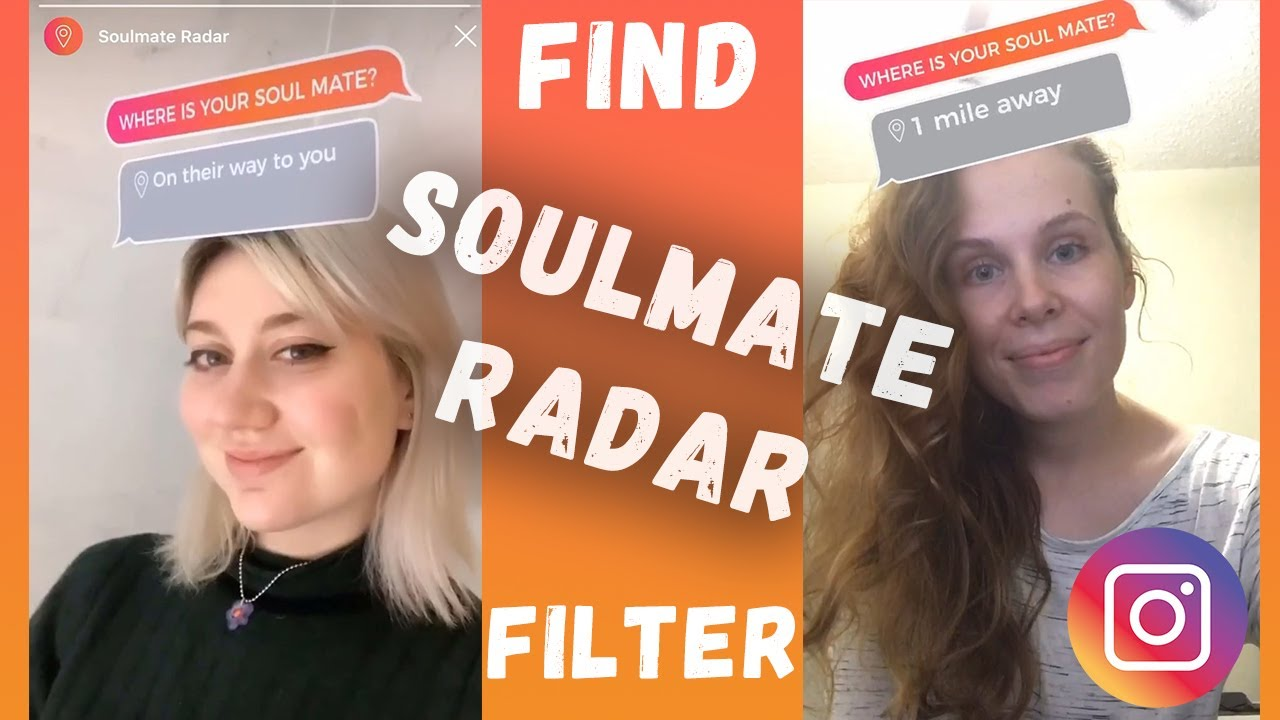 GET SOULMATE FILTER Instagram / where is your soulmate filter instagram