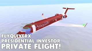 FlyQuiverx Private Flight! | Roblox