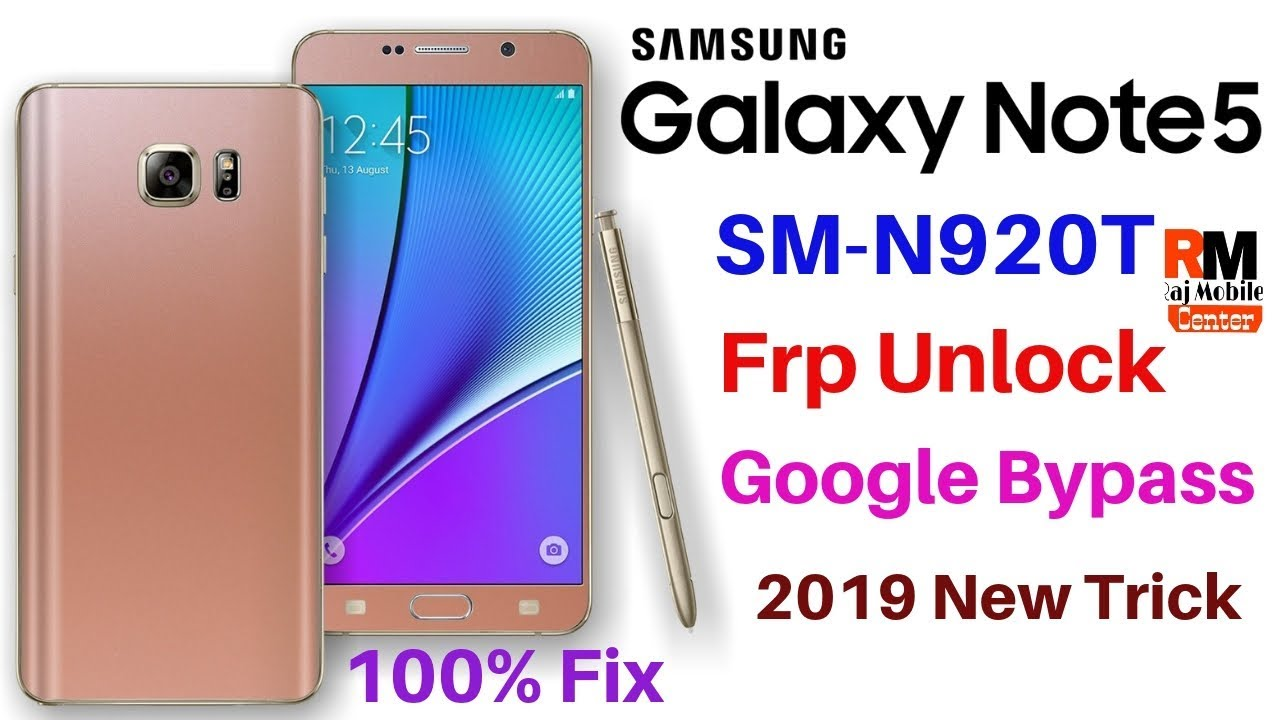 Samsung Note 5 [SM-N920T] Frp,Google Account Bypass 7 0 100% Fix 2019