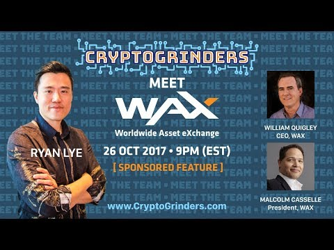 ICO: Wax Token Team Live AMA with William Quigley and Malcolm Casselle | 27 Oct 2017 |