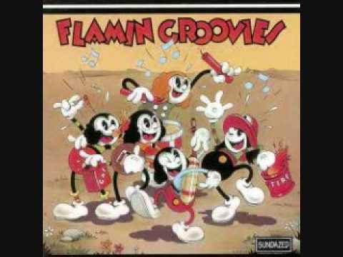 Flamin' Groovies - Rockin' Pneumonia and the Boogie Woogie Flu