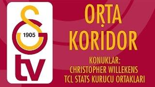 Orta Koridor | Konuklar - Christopher Willekens ve TCL Stats Kurucu Ortakları (22 Şubat 2017)