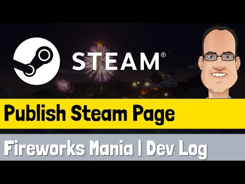 How I Prepared And Published My Steam Store Page | Dev Log | Unity