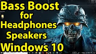 How to Boost Bass for Headphones or Speakers in Windows 10