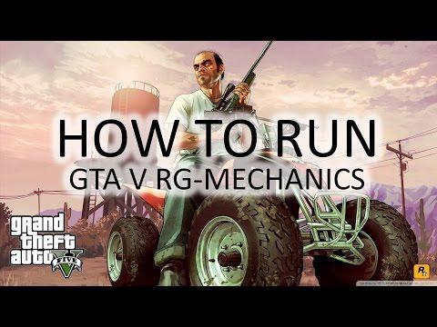 How to run GTA V on PC (RG-MECHANICS)