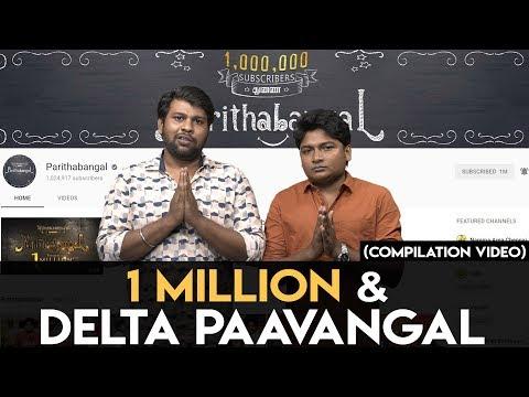 One Million & Delta Paavangal | Gopi Sudhakar | Parithabangal