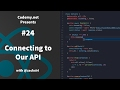 React: Connecting to Our API