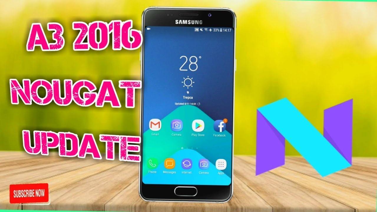 OFFICIAL Galaxy A3 2016 Received Nougat UPDATE Download Link Review