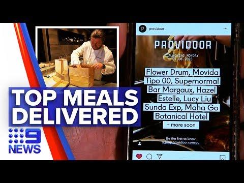 Coronavirus: New Food Delivery Service Catering Top Restaurants   Nine News Australia