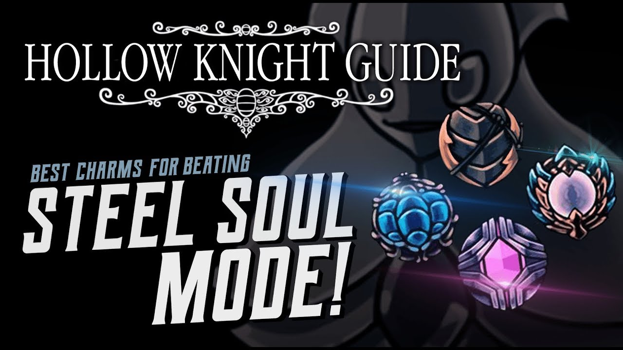 f0fcf6aff HOLLOW KNIGHT GUIDE [Steel Soul Mode] - Top 5 Charm Builds - YouTube