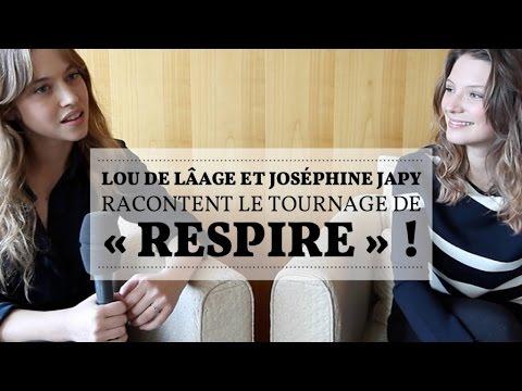 Lou de Lâage et Joséphine Japy racontent le tournage de « Respire »