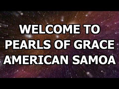 Pearls Of Grace American Samoa (Alofa Tunoa Ministries)