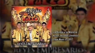 La Rubia y La Morena - El Cejas y su Banda Fuego