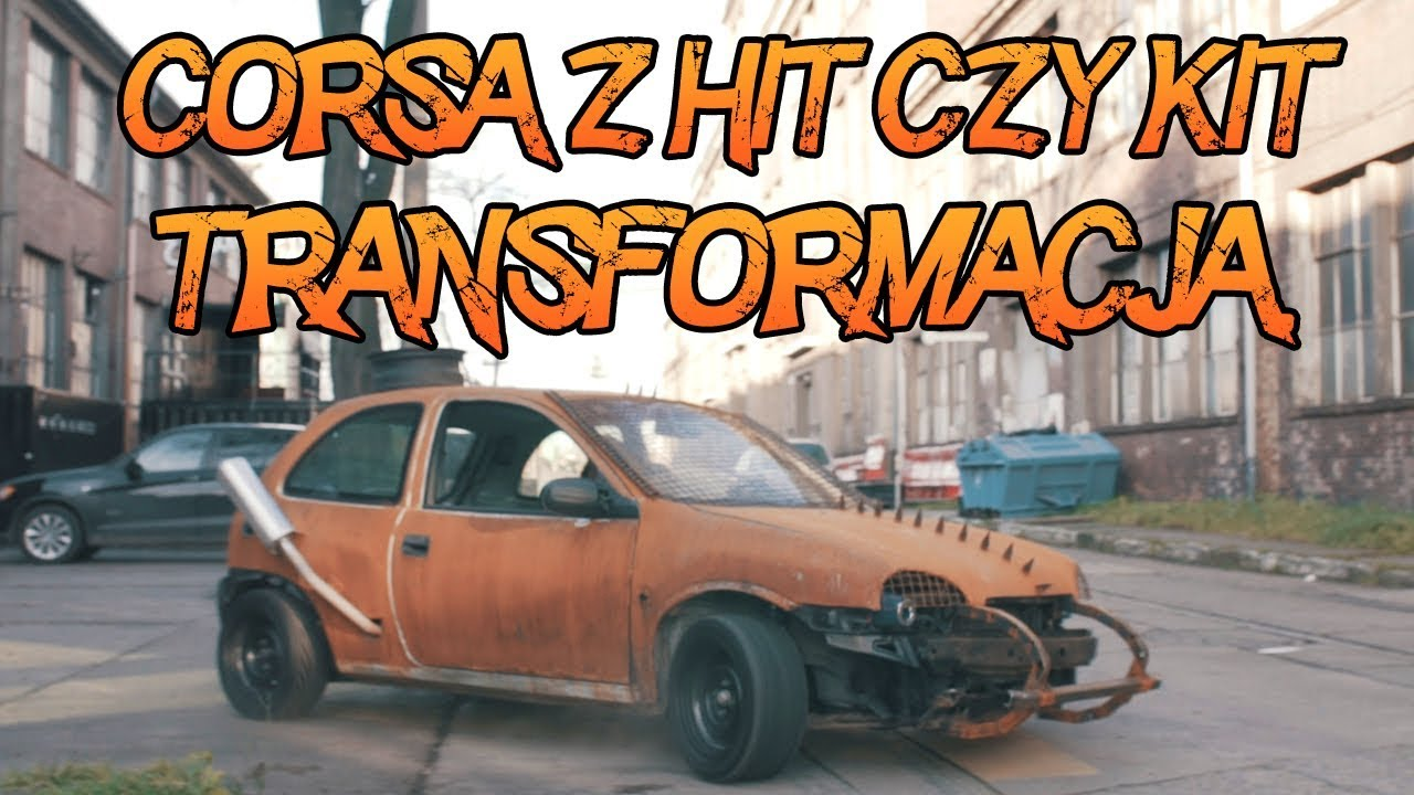 CORSA z HIT czy KIT transformacja. Wyścig Śmierci YouTube zapowiedz !!!