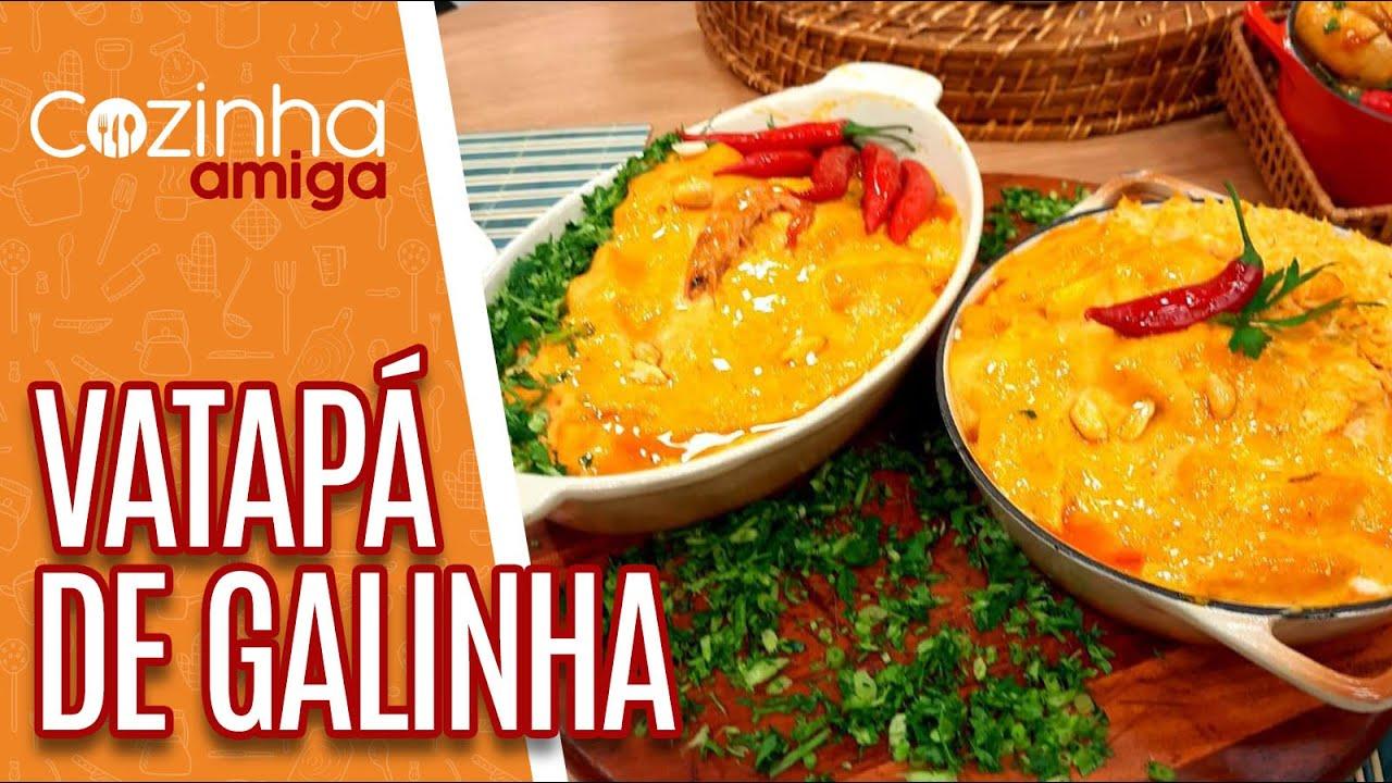 Vatapá de Galinha - Patrícia Gonçalves | Cozinha Amiga (05/08/20)