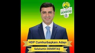 HDP-2018 Seçim Şarkısı Ceza Evinde Selahattin Demirtaş Mesaj