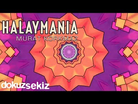 Murat Korkmaz - Halaymania (Halaylar | Full Albüm)