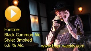 "#108 ""Forstner / Black Gammon Ale"" (Stil: Smoked) - Deutsch"