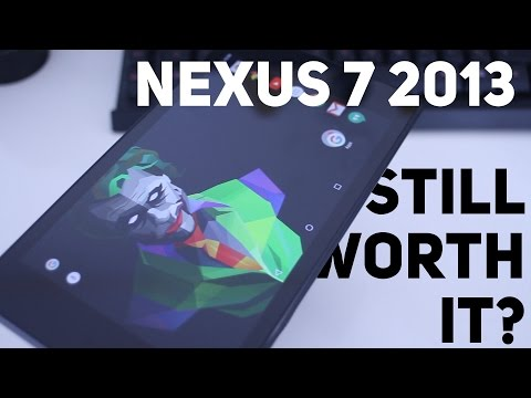 Nexus 7 2013 in 2016 - Still worth it?