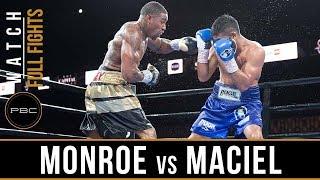 Monroe vs Maciel Full Fight: August 24, 2018 - PBC on FS1
