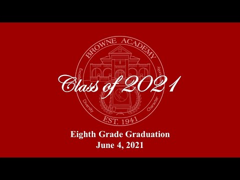 Browne Academy Eighth Grade Graduation 2021