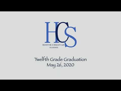 Hoover Christian School 12th Grade Graduation