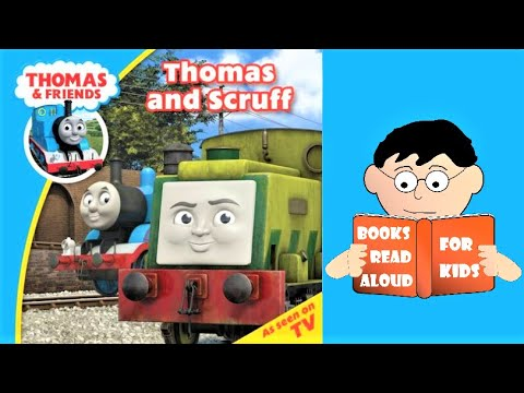 🚂 THOMAS AND SCRUFF | Thomas & Friends Read Aloud By Books Read Aloud For Kids