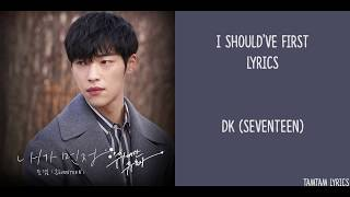 I Should've First / Missed Connections - DK Lyrics [Han,Rom,Eng] {The Great Seducer OST} - Stafaband