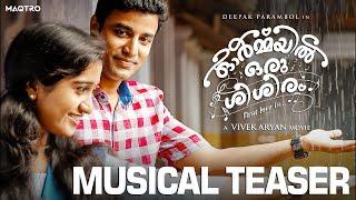 Ormayil Oru Shishiram - Musical Teaser  Kai Neettiaaro  Vivek Aryan  Deepak Parambol  Ranjin Raj