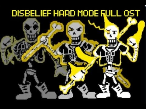 UNDERTALE DISBELIEF HARD MODE FULL OST WITH ANIMATIONS