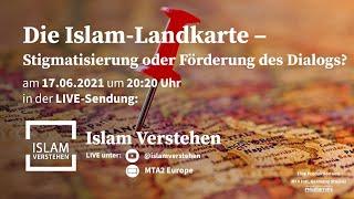 Islam Verstehen - Die Islam-Landkarte – Stigmatisierung oder Förderung des Dialogs?