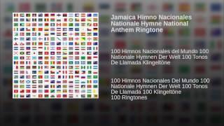 Jamaica Himno Nacionales Nationale Hymne National Anthem Ringtone