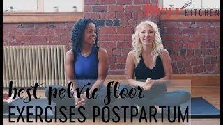 Best Exercises to Strengthen a Women's Pelvic Floor Postpartum