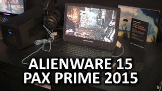 Alienware 15 - PAX Prime 2015