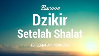 Gambar cover Bacaan Dzikir Setelah Shalat Terjemahan Indonesia